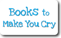 Books to Make You Cry Teen Booklist